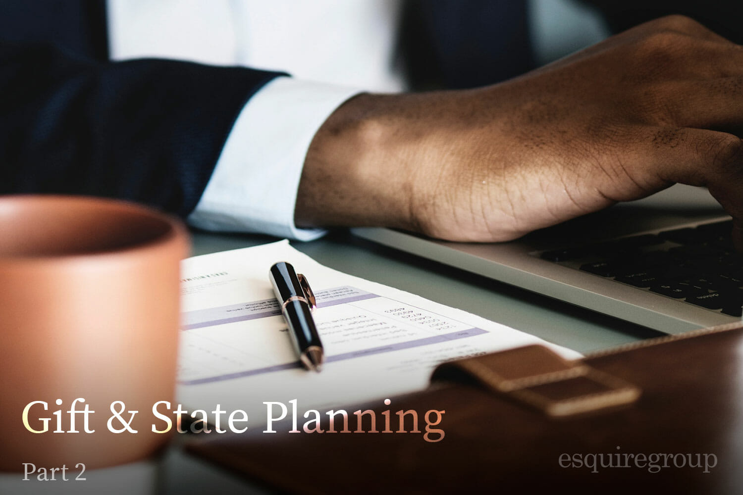 Gift & Estate Planning for Expats Part 2