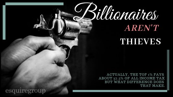 Billionaires Are Not Thieves