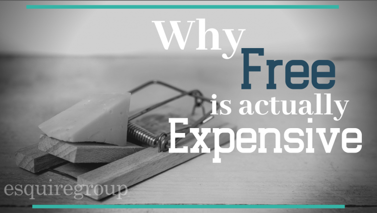 Why Free is actually Expensive