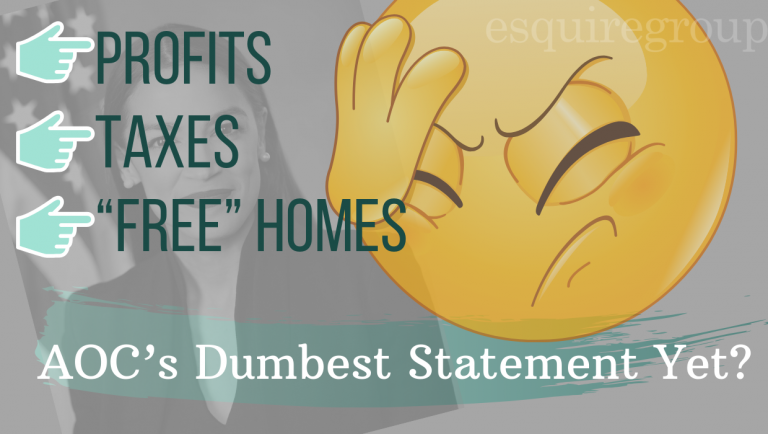 "Profits, Taxes, and ""Free"" Homes: AOC's Dumbest Statement Yet?"